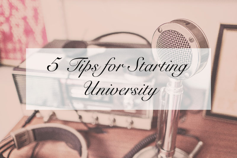 5 Tips for Starting University