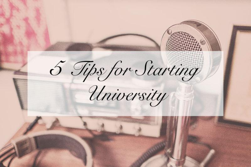 5 Tips for Starting University